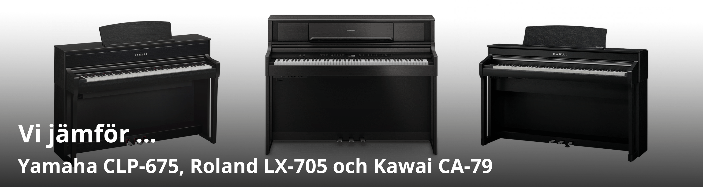 Jämförelse av Kawai CA 79, Yamaha CLP 675 och Roland LX 705