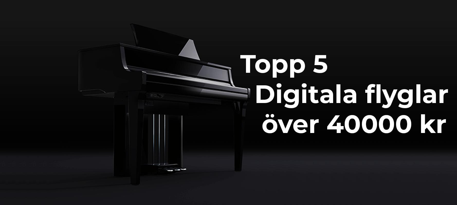 Topp 5 digitalflyglar över 40.000 SEK